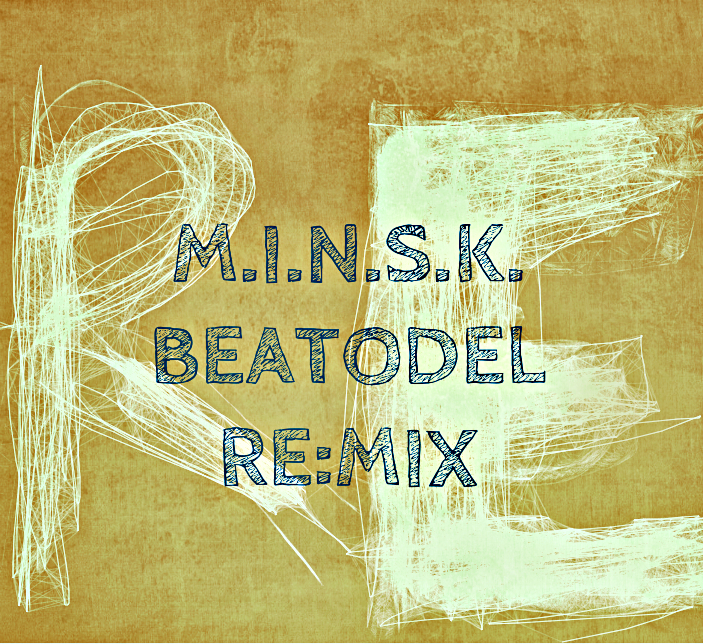 "M.I.N.S.K. ""Beatodel Re:Mix /RAN108CD/"" 2013 (Rap-A-Net)"