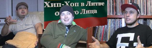«Хип-Хоп В Литве: от 1-го Лица»