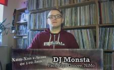 DJ Monsta (Fact, Riga Groove, NiMo) — Хип-Хоп В Латвии: от 1-го Лица — 2015