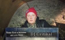 DJ Critikal (True Headz, North Crew, A-Rühm) «Хип-Хоп В Эстонии: от 1-го Лица»