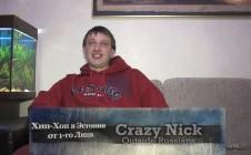 Crazy Nick (Outside Russians) «Хип-Хоп В Эстонии: от 1-го Лица»