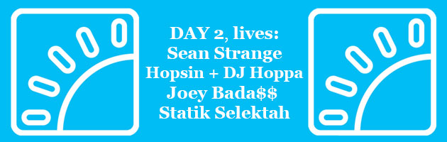 HipHopKempLive Day 2: Sean Strange, Hopsin + DJ Hoppa, Joey Bada$$ + Statik Selektah