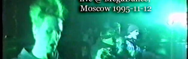 Unknown Artists live @ MegaDance, Moscow 1995-11-12