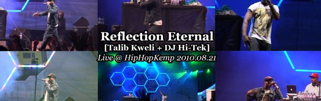 Reflection Eternal [Talib Kweli + DJ Hi-Tek] • Live @ HipHopKemp 2010.08.21