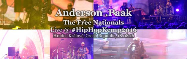 Anderson .Paak & The Free Nationals • live @ Hip Hop Kemp 2016