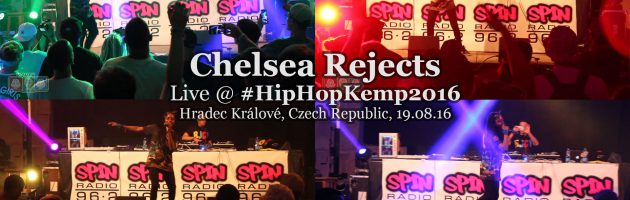 Chelsea Rejects + Chefket • live @ Hip Hop Kemp 2016