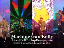 Machine Gun Kelly • live @ Hip Hop Kemp 2016