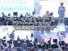 Paulie Garand & Kenny Rough + Champion Sound • live @ Hip Hop Kemp 2016
