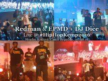 Redman & EPMD + DJ Dice • live @ Hip Hop Kemp 2016