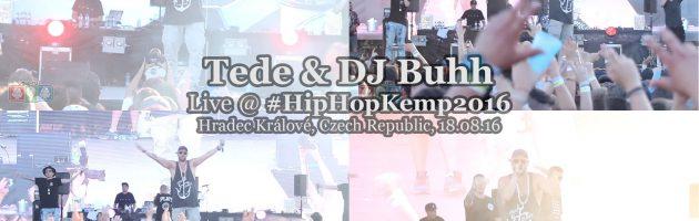Tede & DJ Buhh • live @ Hip Hop Kemp 2016