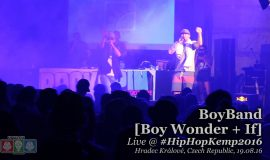 BoyBand [Boy Wonder + If] • live @ Hip Hop Kemp 2016