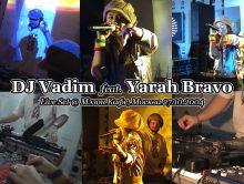 DJ Vadim + Yarah Bravo • DaBudz • Live @ Мэзон Кафе, Москва 27.10.2004