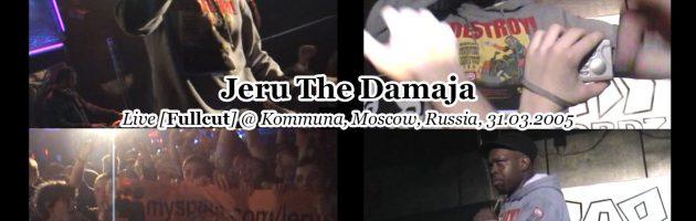 Jeru The Damaja • Live [Fullcut] @ Коммуна, Москва, 31.03.2005