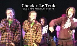 Check + Le Truk • Live @ Ikra, Москва, 06.09.2009
