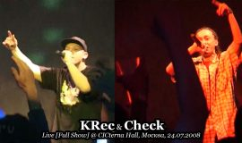 KRec & Check • Live [Full Show] @ CICterna Hall, Москва, 24.07.2008