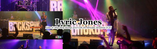 Lyric Jones • Live @ #HipHopKemp2017.08.18, Hradec Kralove [CZ] #HHK2017