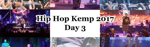 Hip Hop Kemp 2017: Day 3
