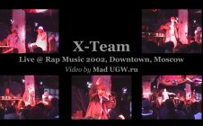 X-Team • Live @ Rap Music 2002 • Downtown • Moscow
