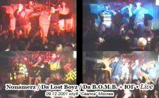 Nonamerz / Da Lost Boyz / Da B.O.M.B. + ЮГ • Live @ 2001.12.09 • Свалка • Москва