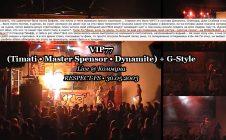 VIP77 (Timati • Master Spensor • Dynamite) + G-Style • Live @ RESPECT FS • 30.05.2003