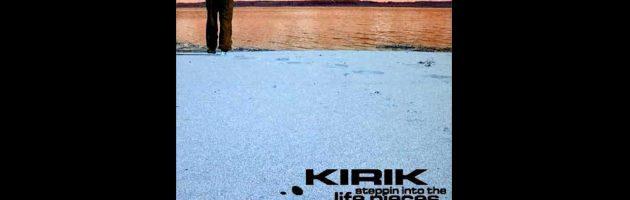 Kirik «Steppin Into The Life Pieces /AHR001CD/» 2004