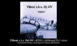 VBeat a.k.a. DJ OV «KINO /AHR093CD/» 2010