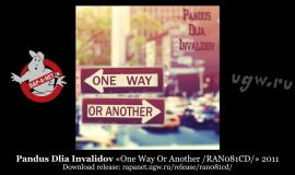 Pandus Dlia Invalidov «One Way Or Another /RAN081CD/» 2011