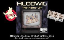 Hlodwig «The Fame LP /RAN043CD/» 2009 (Rap'A Net)