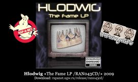Hlodwig «The Fame LP /RAN043CD/» 2009 (Rap'A Net)