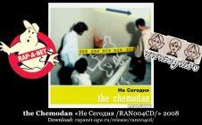 the Chemodan «Не Сегодня /RAN004CD/» 2008 (Rap'A Net)