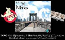 NRG «Из Прошлого В Настоящее /RAN054CD/» 2010 [rapanet.ugw.ru]