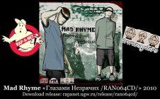 Mad Rhyme «Глазами Незрячих /RAN064CD/» 2010 (Rap'A Net)