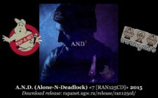A.N.D. (Alone-N-Deadlock) «7 [RAN125CD]» 2015 (Rap'A Net)