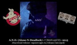 A.N.D. (Alone-N-Deadlock) «7 [RAN125CD]» 2015 (Rap'A Net)