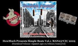 HowMuch Presents Simple Beats Vol.1 /RAN037CD/ 2009 (Rap'A Net)