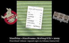 NicePrice «NicePromo /RAN047CD/» 2009 (Rap'A Net)