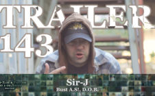 Трейлер Серии 143: Sir-J [Bust A.S! / D.O.B.] • Хип Хоп В России: от 1-го Лица